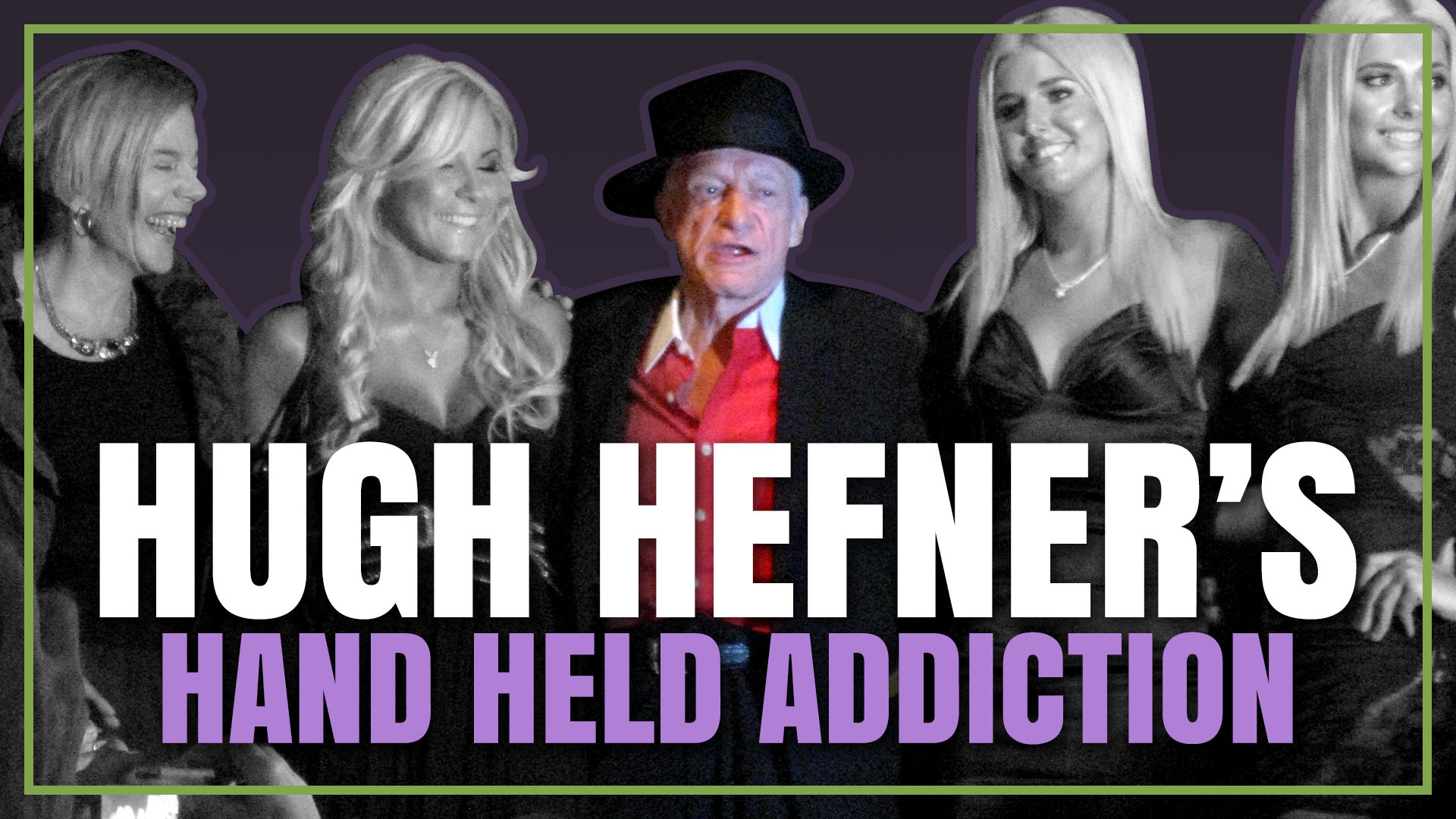 https://docconor.com/2019/09/27/hugh-hefners-hand-held-addiction/